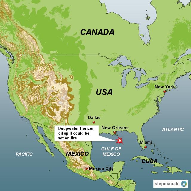 StepMap - Deepwater Horizon oil spill could be set on fire ...