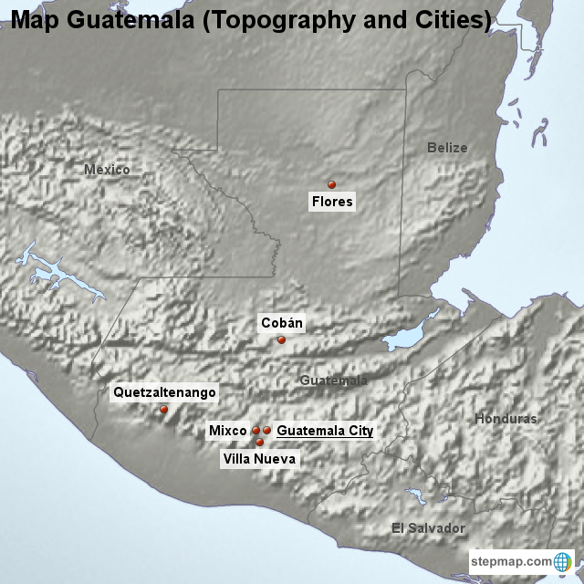 StepMap - Map Guatemala (Topography and Cities) - Landkarte für ...