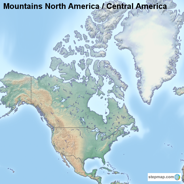 StepMap - Mountains North America / Central America ...